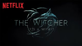 The Witcher | Season 2 Production Wrap: Behind The Scenes | Netflix