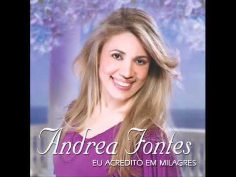 Baixar Andrea Fontes - Não Há Limites - CD Eu Acredito em Milagres