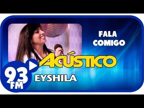 Baixar Eyshila - FALA COMIGO - Acústico 93 - AO VIVO - Agosto de 2013