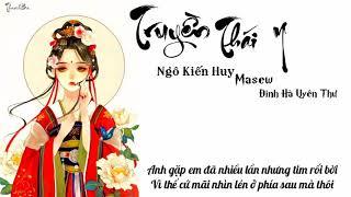 [VideoLyric] Truyền Thái Y - Lyric Ngô Kiến Huy x Masew x Đình Hà Uyên Thư ( #TTY )