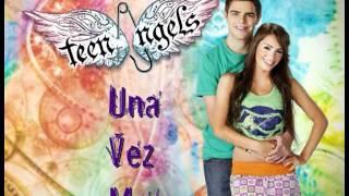 Una Vez Más Feat.Lali Espósito - Teen Angels