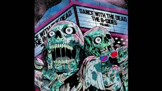 Dance With The Dead - B Sides:Banshee