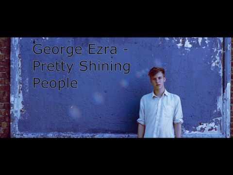 George Ezra - Pretty Shining People