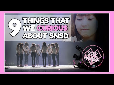 9 things that we CURIOUS about SNSD