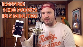 Rapping 1000 Words in 2 Minutes!!! (NEW WORLD RECORD)
