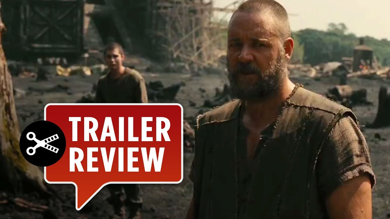 Instant Trailer Review - Noah Trailer #1 (2014) - Russell ...