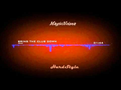 [HD] ISAAC - Bring The Club Down [Lyrics]