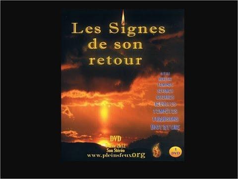 1/3 LES SIGNES DE SON RETOUR