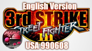 How to download Street Fighter 3rd Strike English Version USA 990608