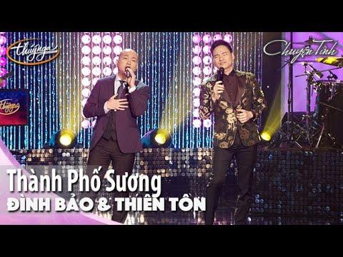 Đình Bảo & Thiên Tôn - Thành Phố Sương | Live Show Đình Bảo
