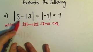 Evaluating Expressions Involving Absolute Value - Example 1