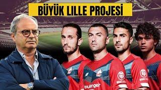 Lille Neden Türk Futbolcuları Transfer Ediyor?