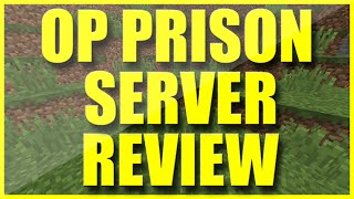 OP PRISON SERVER REVIEW   NEW MINECRAFT PRISON SERVER   CRATES - RANKS - MINES - DROP PARTIES   1.10