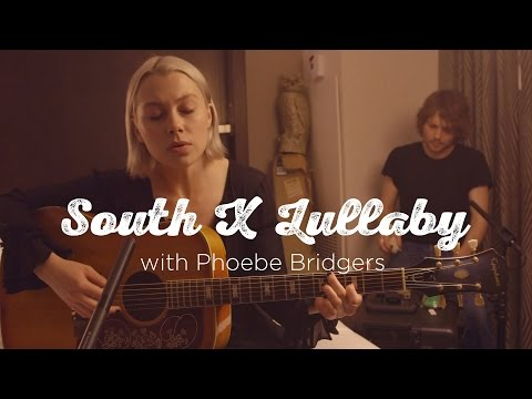 South X Lullaby: Phoebe Bridgers