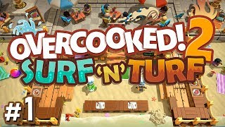 Overcooked 2 DLC - #1 - GOING TROPICAL!! (Surf 'n' Turf Gameplay)