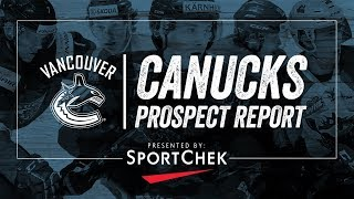 Canucks Prospect Report (May 2018)