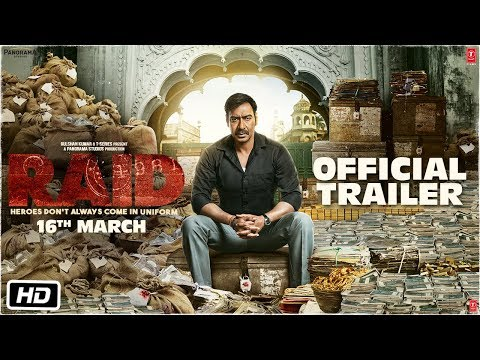 Raid - Official Trailer - Ajay Devgn - Ileana D'Cruz - Raj Kumar Gupta