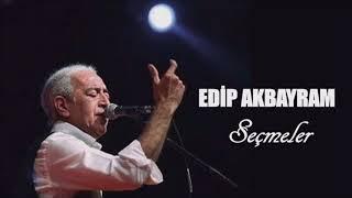Edip Akbayram - Seçmeler / En İyiler