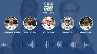 UNDISPUTED Audio Podcast (04.17.19) with Skip Bayless, Shannon Sharpe & Jenny Taft | UNDISPUTED