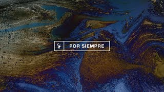 Por Siempre (Ever Be) - Kalley Heiligenthal | Bethel Music En Espanol