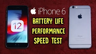 iOS 12 on iPhone 6: Should You Update? (Battery Life, Performance & Speed Test)