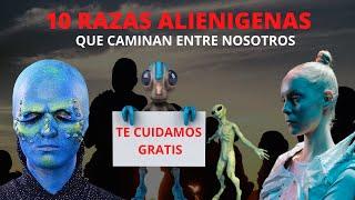 10 Razas  De  Alienígenas que caminan entre nosotros (Extraterrestres que visitan la tierra)