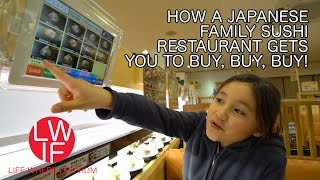 How a Japanese Family Sushi Restaurant Gets You to Buy, Buy, Buy!