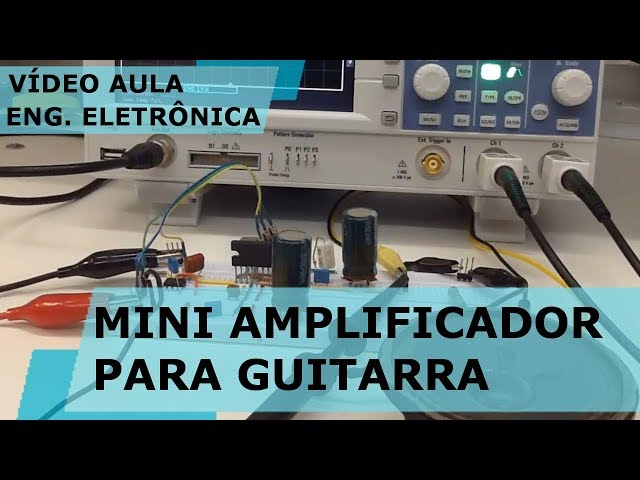 MINI AMPLIFICADOR PARA GUITARRA | Vídeo Aula #220
