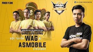 [Đường đến Free Fire World Cup 2019] Thử thách rank Việt cùng đội tuyển WAG & AS Mobile