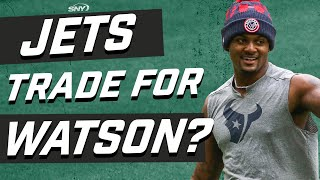Do the Jets have enough to trade for Deshaun Watson? | New York Jets | SNY