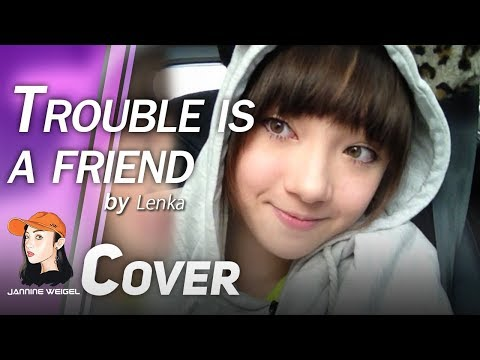 Trouble Is A Friend / Lenka Cover by 13 y/o Jannina W