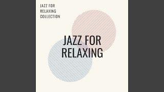 Relaxing Evening Jazz