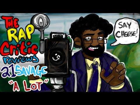 Rap Critic: a lot by 21 Savage ft. J. Cole