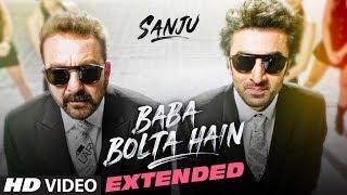 Baba Bolta Hain Bas Ho Gaya – Extended – Sanju