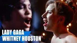 Lady Gaga, Whitney Houston - I'll Never Love Again / I Will Always Love You ft. Mariah Carey