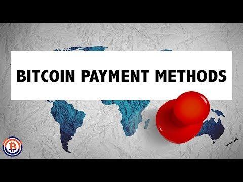 Bitcoin Payment Methods