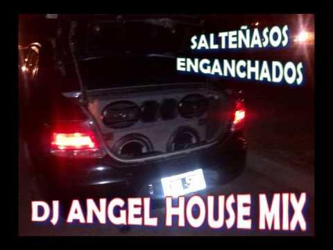 SALTEÑAZOS VOL 1 ENGANCHADOS DJ ANGEL HOUSE MIX