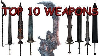 TOP TEN WEAPONS OF DARK SOULS 3