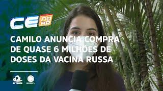 Camilo anuncia compra de quase 6 milhões de doses da vacina Russa