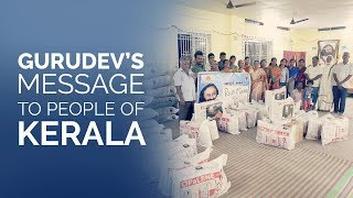 Gurudev's message to people of Kerala