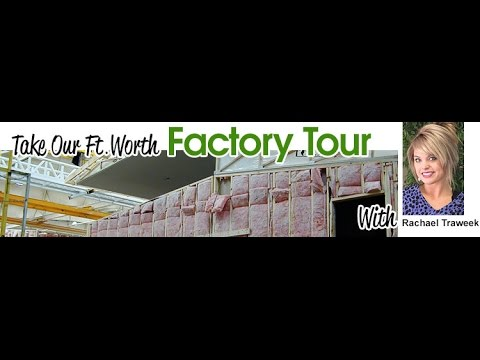 Watch Video of Factory Tour March 27th @ 10:00 AM - See how your home will be built