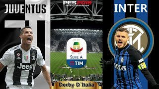 PES 2019 - Juventus x Internazionale | Derby D´Italia | Seire A TIM | Gameplay. PS4