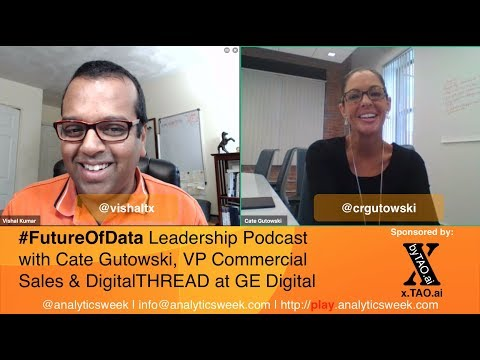@CRGutowski from @GE_Digital on Using #Analytics to #Transform Sales #FutureOfData #Podcast
