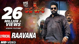 RAAVANA Full Song With Lyrics - Jai Lava Kusa Songs | Jr NTR, Raashi Khanna | Devi Sri Prasad