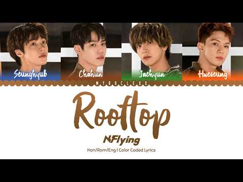 N.Flying (엔플라잉) - Rooftop (옥탑방) Lyrics [Color Coded-Han/Rom/Eng]