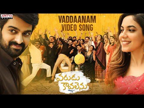 Video song 'Vaddaanam' from Varudu Kaavalenu - Naga Shaurya, Ritu Varma