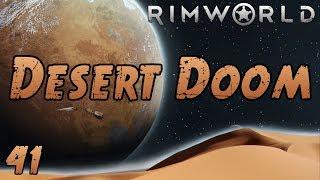 Rimworld: Desert Doom - Part 41: Social Misfortune