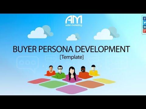 Buyer Persona Development Template