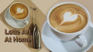Hướng Dẫn Làm Cà Phê Latte | Latte Art At Home