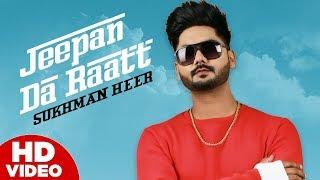 Jeepan Da Raatt – Sukhman Heer